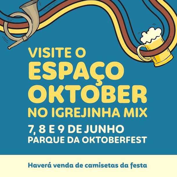 Oktober marca presença no Igrejinha Mix